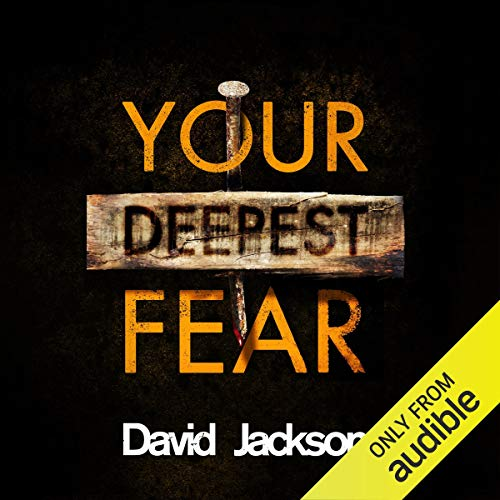 Your Deepest Fear: DS Nathan Cody, Book 4