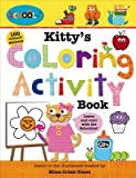 Kitty's Coloring Activity Book [With Sticker(s)][SCHOOLIES KITTYS COLORING ACTI][Paperback]