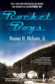 Rocket Boys (The Coalwood Series #1) by [Homer Hickam]