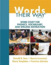 Words Their Way: Word Study for Phonics, Vocabulary, and Spelling Instruction (6th Edition) (Words Their Way Series)
