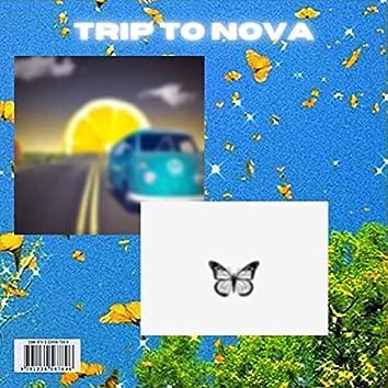 Trip to Nova...