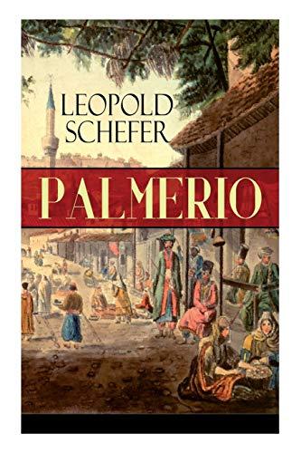 Palmerio: Historischer Roman - Eine Geschichte aus Griechenland