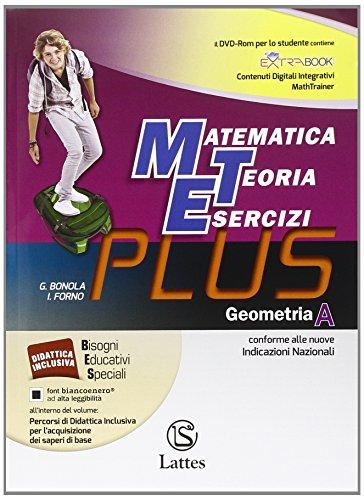 Matematica teoria esercizi. Plus. Per la Scuola media. Con DVD. Con e-book. Con espansione online. Geometria (Vol. 1)