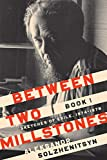 """Between Two Millstones, Book 1: Sketches of Exile, 1974€""""1978 (The Center for Ethics and Culture Solzhenitsyn Series)"""