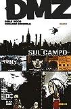 DMZ. Sul campo (Vol. 1) (DC Black label)
