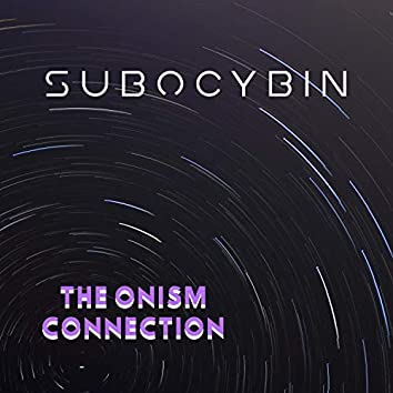 The Onism Connection