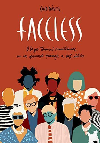 Faceless: O lo que terminó convirtiéndose en un descarado homenaje a mis ídolos (Ilustración)