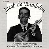 Mandolin Master Of Brazil: Original Classic Recordings, Vol. 2