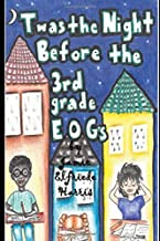 'Twas the Night Before the 3rd Grade EOG's