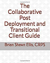 Collaborative Post Deployment and Transitional Client Guide