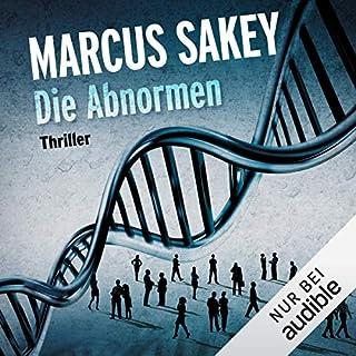 Die Abnormen     Die Abnormen 1              Autor:                                                                                                                                 Marcus Sakey                               Sprecher:                                                                                                                                 Torben Kessler                      Spieldauer: 14 Std. und 54 Min.     2.525 Bewertungen     Gesamt 4,4