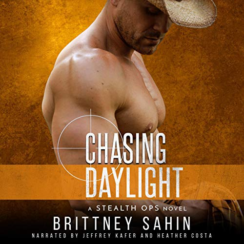 Chasing Daylight: Stealth Ops, Book 7