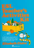 Esl Teacher's Activities Kit