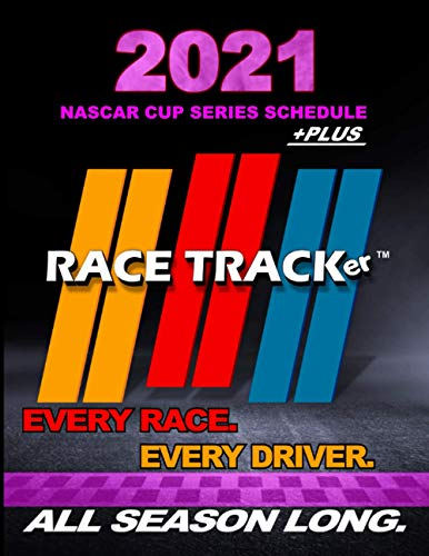 2021 NASCAR Cup Series Schedule - plus Race Tracker: Keep track of every Cup Race in 2021. Enter...
