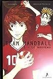 Team Handball, Tome 1 - Le nouveau