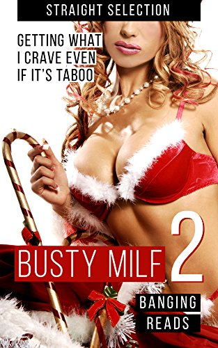 Busty Milf 2: Milf Takes Taboo Action Seeing Young Man Playing Solo (Holiday Love Making Book 1) (English Edition)