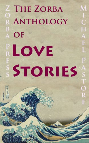 The Zorba Anthology of Love Stories (English Edition)