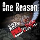 TVアニメ「デッドマン・ワンダーランド」オープニング主題歌『One Reason』(通常盤)