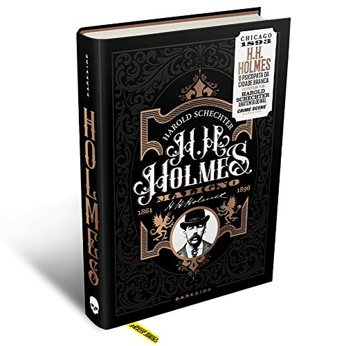 H. H. Holmes: Maligno – O Psicopata da Cidade Branca