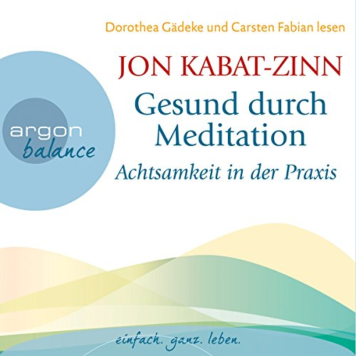 Achtsamkeit in der Praxis audiobook cover art