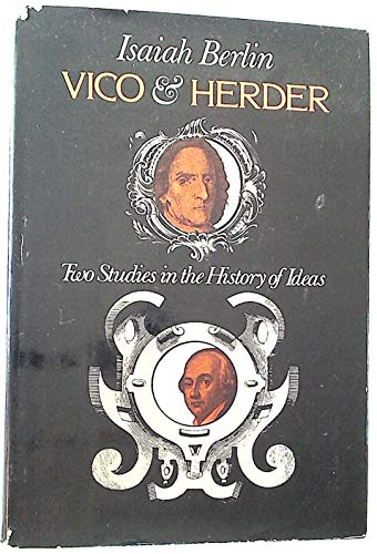 Vico and Herder: Two Studies in the History of Ideas
