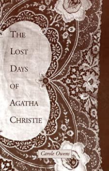 Paperback The Lost Days of Agatha Christie Book