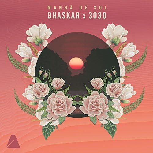 Bhaskar & 3030