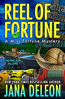 Reel of Fortune (Miss Fortune Mysteries Book 12) by [Jana DeLeon]