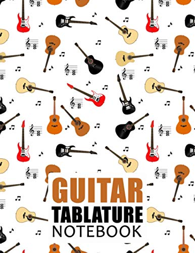 Guitar Tablature Notebook: Blank Musical Manuscript Paper with Chords Charts 110 Pages - Guitars Design and Pentagrams
