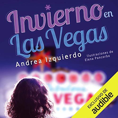 Invierno en Las Vegas [Winter in Las Vegas] Audiobook By Andrea Izquierdo cover art