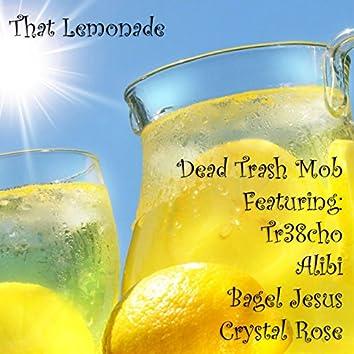 That Lemonade (feat. Alibi, Tr38cho, Bagel Jesus & Crystal Rose)