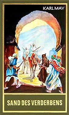 Gesammelte Werke, Bd.10, Sand des Verderbens