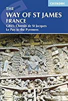 Cicerone The Way of Saint James: GR65: The Chemin De Saint-Jacques Le Puy-En-Velay to the Pyrenees (Cicerone Guides)