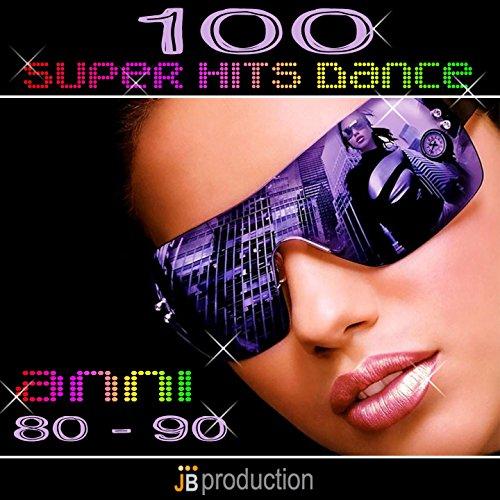 100 Superhits Dance Anni 80-90