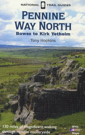 Pennine Way North (National Trail Guide)