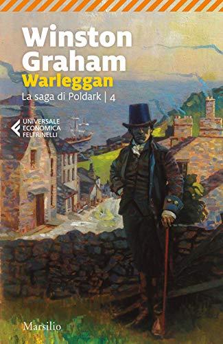 Warleggan. La saga di Poldark (Vol. 4)