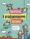 Spielend programmieren lernen: mit Scratch, Logo, Python, HTML und JavaScript - Max Wainerwright