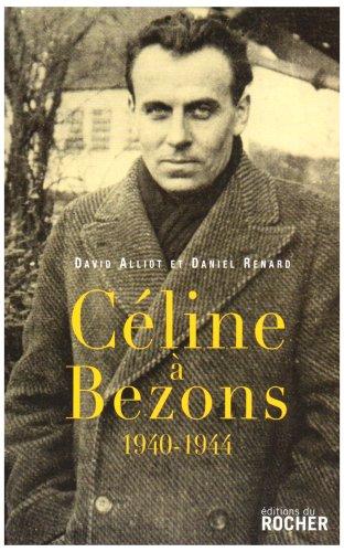 Céline à Bezons: 1940-1944