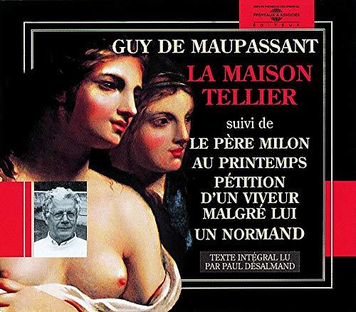 Guy De Maupassant: La Maison Tellier