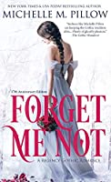 Forget Me Not: A Regency Gothic Romance (17th Anniversary Edition): A Regency Gothic Romance: A Regency Gothic Romance