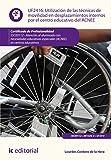 Utilización de las técnicas de movilidad en desplazamientos internos por el centro educativo del ACNEE. SSCE0112 (Spanish Edition)