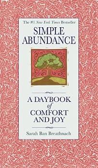 Simple Abundance: A Daybook of Comfort of Joy by [Sarah Ban Breathnach]