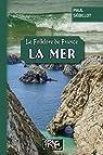 Le Folklore de France, volume 3 : La Mer par Sébillot