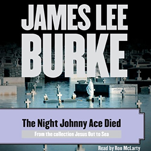 The Night Johnny Ace Died audiobook cover art