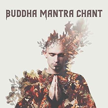 Buddha Mantra Chant - Yoga & Meditation Music Compilation, Open the Third Eye, Spiritual Awakening, Deep Meditation, Inner Harmony