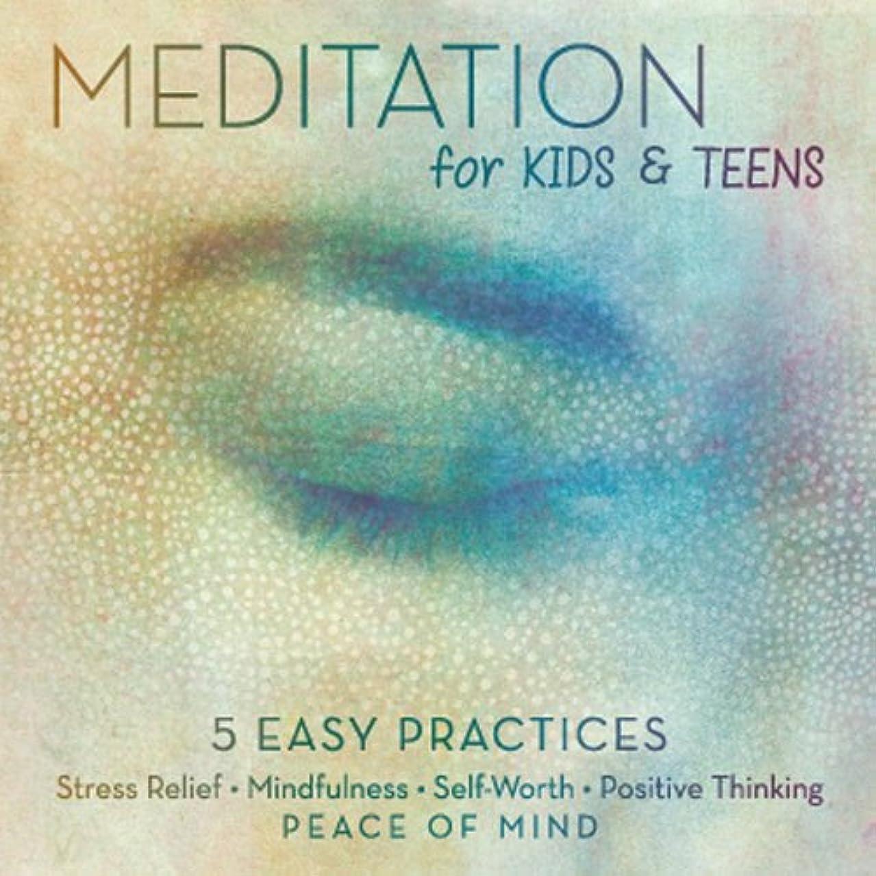 Meditation for Kids & Teens