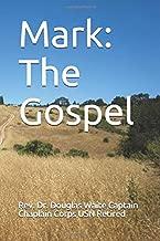 Mark: The Gospel