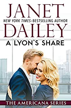 A Lyon's Share: Illinois (The Americana Series Book 13) by [Janet Dailey]