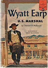 Wyatt Earp : U. S. Marshal (Landmark Books #67)