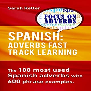 Spanish: Adverbs Fast Track Learning cover art